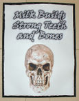 Strong teeth bones